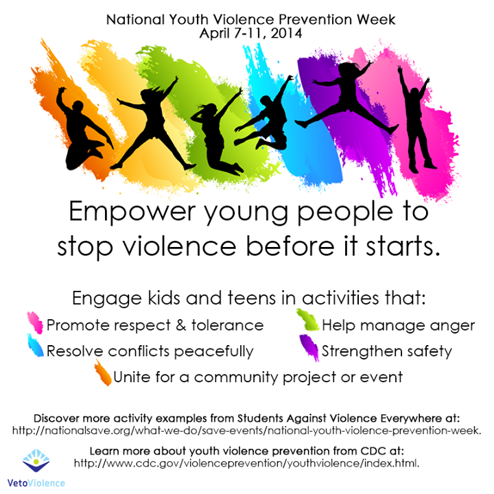 April 7-11 is  National Youth Violence Prevention Week 2014