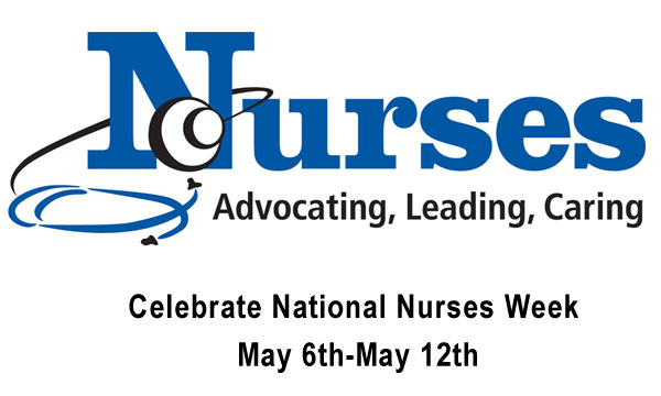 May 6-12, 2018, Nurses Week