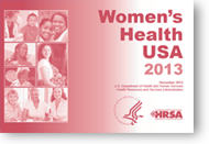 HRSA's Women's Health USA 2013