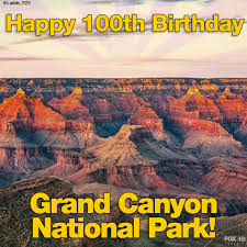 Happy 100th birthday, Grand Canyon National Park