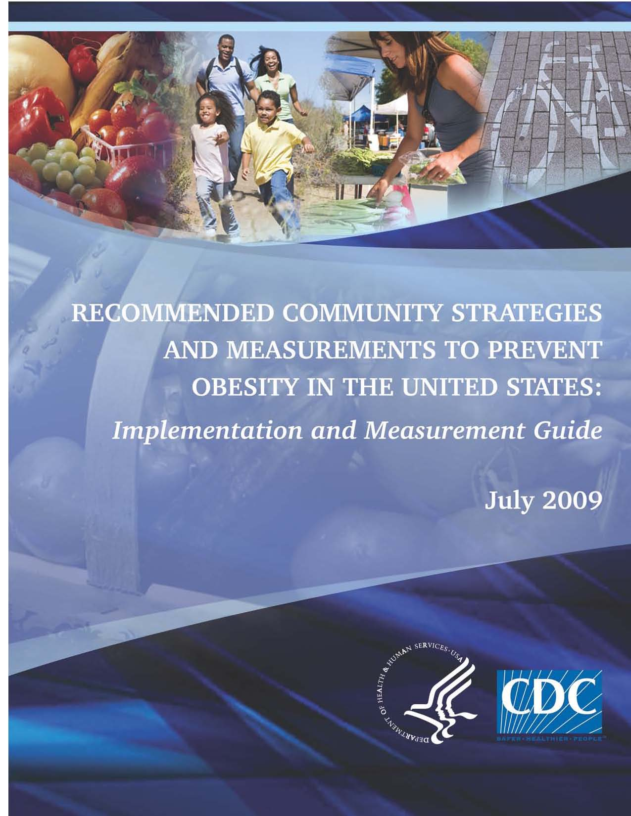 CDC�s Recommended Strategies for Obesity Prevention